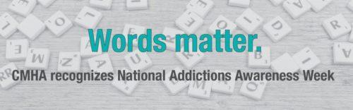 National Addictions Awareness Week (NAAW), November 12-16, 2018