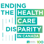 Ending the Healthcare Disparity in Canada