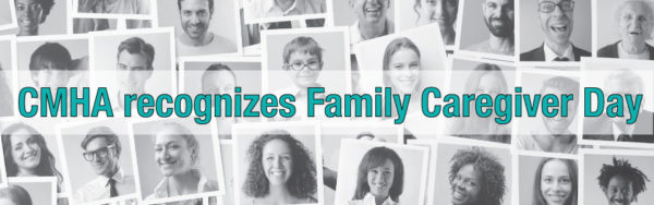 CMHA recognizes Family Caregiver Day